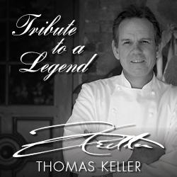 Tribute To A Legend - Thomas Keller