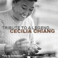 Tribute to a Legend: Cecilia Chiang