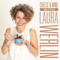 Cheese & Wine with Laura Werlin