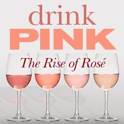 Drink Pink! - The Rise of Rosés