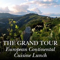 The Grand Tour:  European Continental Cuisine